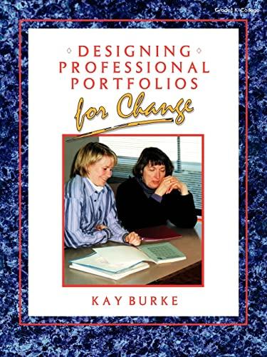 Designing Professional Portfolios for Change: Kathleen B. Burke