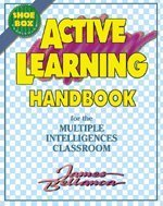 9781575170718: Active Learning Handbook for the Multiple Intelligences Classroom (Shoebox Curriculum)