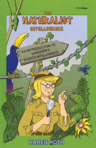 9781575170787: Naturalist Intelligence: An Introduction to Gardner′s Eighth Intelligence
