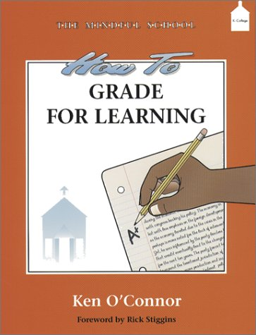 9781575171234: How to Grade for Learning (The Mindful School)