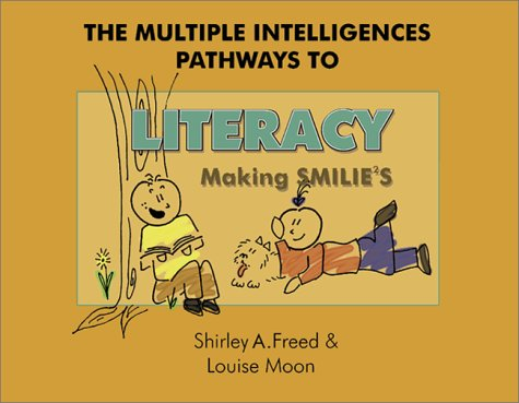 9781575171418: The Multiple Intelligences Pathways to Literacy: Making Smilies (Pre-K-3)
