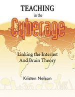9781575173306: Teaching in the Cyberage: Linking the Internet and Brain Theory