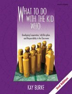 """What to Do With the Kid Who.: Kathleen """"Kay"""" Burke"""