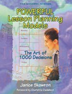 Powerful Lesson Planning Models: The Art of 1,000 Decisions (1575173492) by Janice E. Skowron