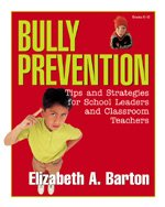 9781575178387: Bully Prevention: Tips and Strategies for School Leaders and Classroom Teachers