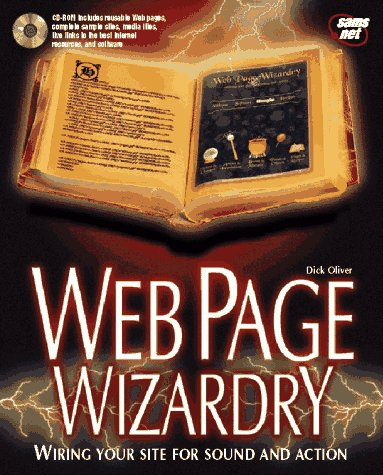 9781575210926: Web Page Wizardry: Wiring Your Site for Sound and Action