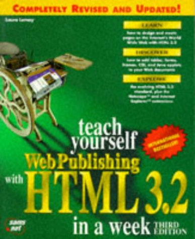 9781575211923: Teach Yourself Web Publishing With Html 3.2 in a Week