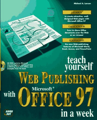 9781575212326: Teach Yourself Web Publishing With Microsoft Office 97 in a Week (Sams Teach Yourself)