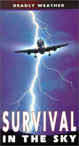 9781575238487: Survival in the Sky: Deadly Weather [VHS]