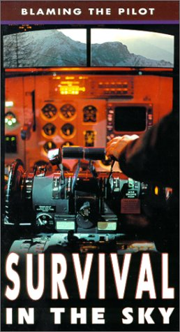 9781575238494: Survival in the Sky: Blaming the Pilot [VHS]