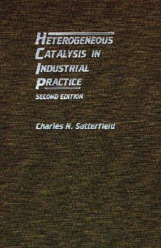 9781575240022: Heterogeneous Catalysis in Industrial Practice