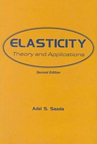 9781575240206: Elasticity: Theory and Applications
