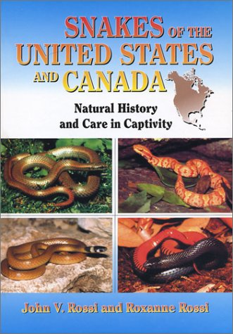 9781575240312: Snakes of the United States and Canada: Natural History and Care in Captivity