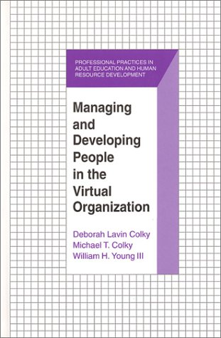Managing and Developing People in the Virtual: Deborah Lavin Colky,