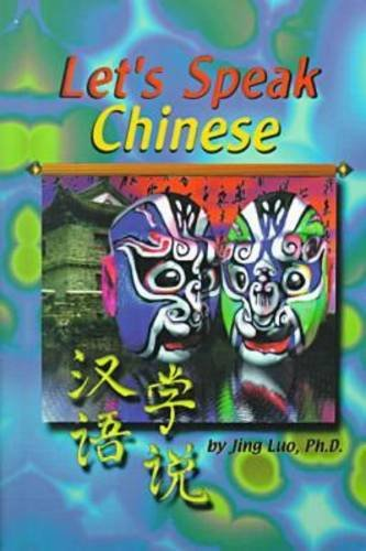 Let's Speak Chinese: Luo, Jing