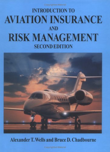 Introduction to Aviation Insurance and Risk Management,