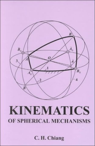 9781575241555: Kinematics of Spherical Mechanisms