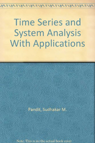 9781575241692: Time Series and System Analysis With Applications
