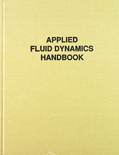 9781575241821: Applied Fluid Dynamics Handbook