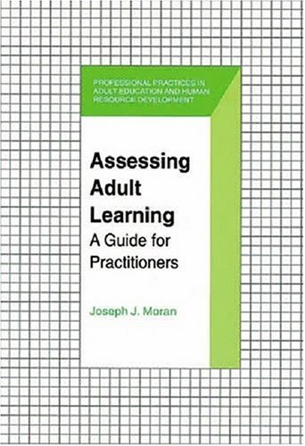 9781575241951: Assessing Adult Learning: A Guide for Practitioners (Professional Practices in Adult Education and Human Resource Development Series)