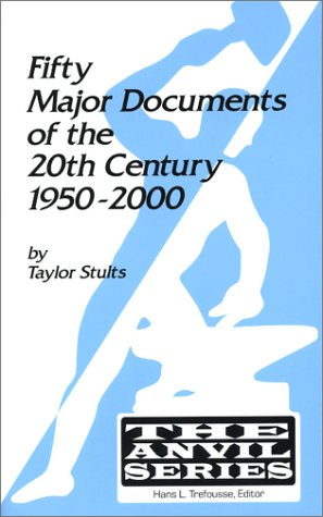 Fifty Major Documents of the Twentieth Century,: Taylor Stults