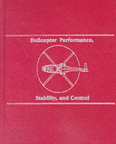 9781575242095: Helicopter Performance, Stability, and Control