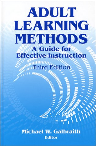 9781575242323: Adult Learning Methods: A Guide for Effective Instruction, 3rd Ed.
