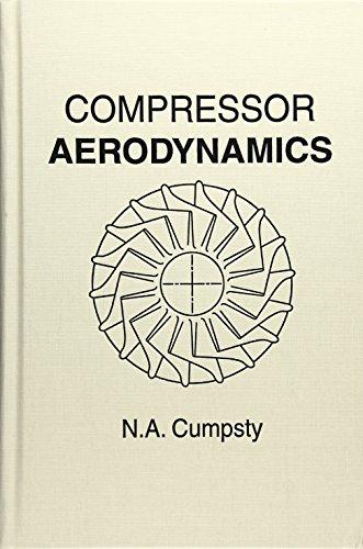 Compressor Aerodynamics: N. A. Cumpsty