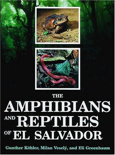 9781575242521: The Amphibians and Reptiles of El Salvador