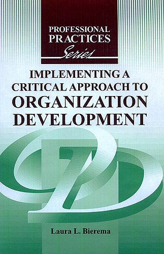 9781575242668: Implementing a Critical Approach to Organization Development
