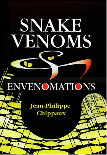 9781575242729: Snake Venoms and Envenomations