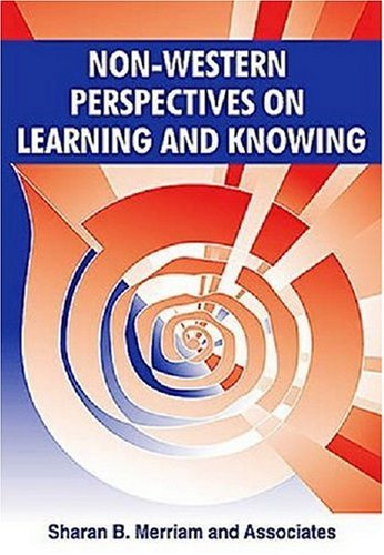 9781575242804: Non-Western Perspectives On Learning and Knowing: Perspectives from Around the World