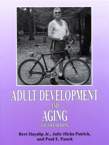 Adult Development and Aging, 5th Ed.