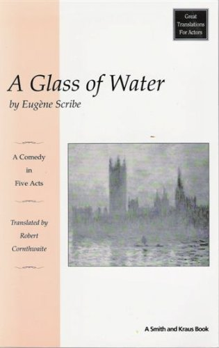 9781575250038: A Glass of Water (Great Translations for Actors)