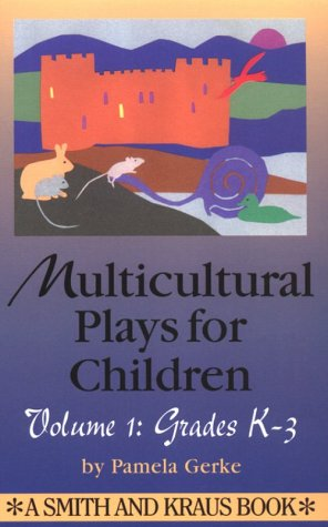 9781575250052: Multicultural Plays for Children: Volume 1: Grades K-3 (Young Actor Series)