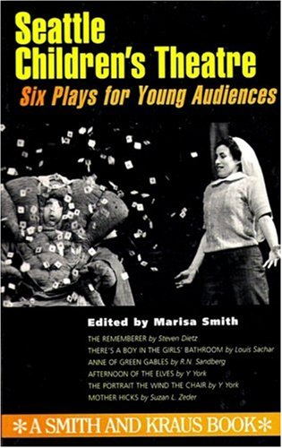 9781575250083: Seattle Children's Theatre: Six Plays for Young Audiences Volume I