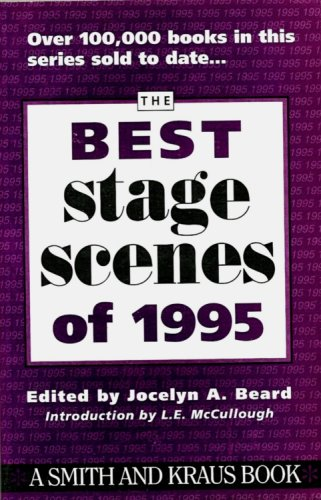 The Best Stage Scenes of 1995: Beard, Jocelyn A.