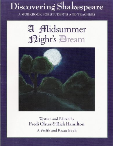 9781575250427: Discovering Shakespeare: A Midsummer Night's Dream: A Workbook for Students and Teachers