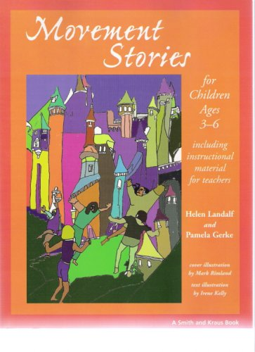 Movement Stories for Children Ages Three-Six (Paperback)