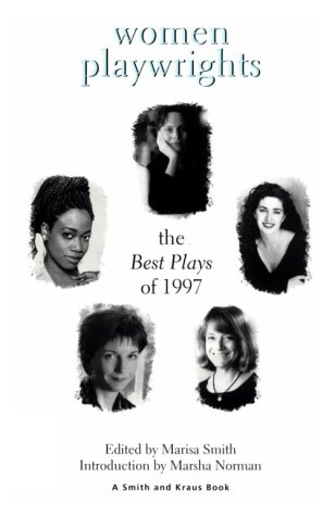 9781575251318: Women Playwrights: The Best Plays of 1997