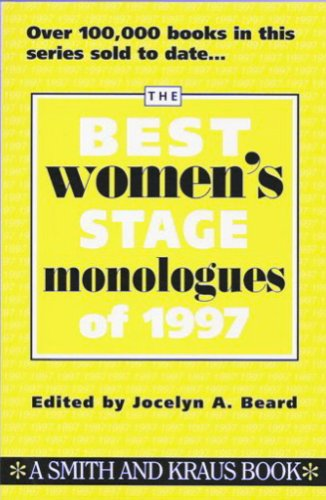 The Best Womens Stage Monologues of 1997: Beard, Jocelyn A. [Editor]