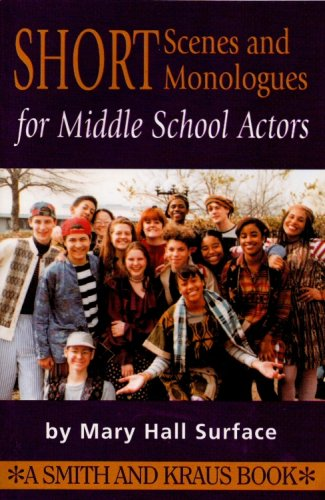 9781575251790: Short Scenes and Monologues for Middle School Actors