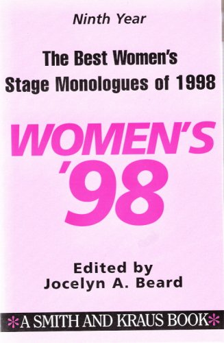 9781575251844: The Best Women's Stage Monologues of 1998