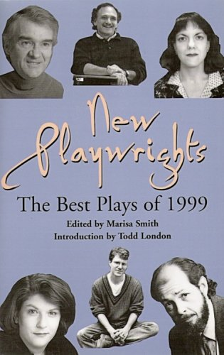 9781575252254: New Playwrights: The Best New Plays of 1999 (Contemporary Playwrights Series)