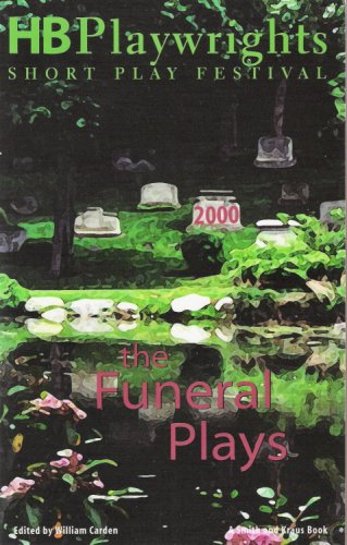 9781575252865: HB Playwrights Short Play Festival: 2000 The Funeral Plays