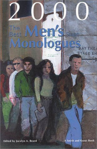 9781575252889: The Best Men's Stage Monologues of 2000