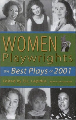 9781575252964: Women Playwrights: The Best Plays of 2001 (Women Playwrights Paper Series)