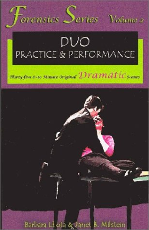 9781575253091: Duo Practice and Performance: Thirty-Five 8-10 Minute Original Dramatic Scenes: 2 (Forensics Series, Vol. 2)