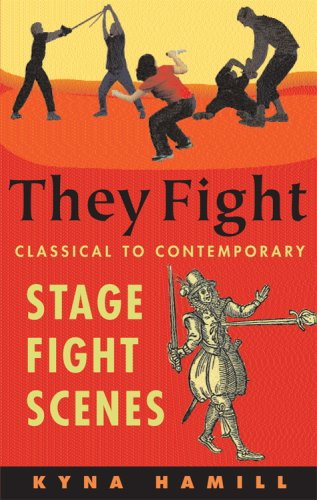 They Fight: Classical to Contemporary Stage Fight: Kyna Hamill