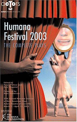 Humana Festival 2003: The Complete Plays (Humana: Tanya Palmer, Amy